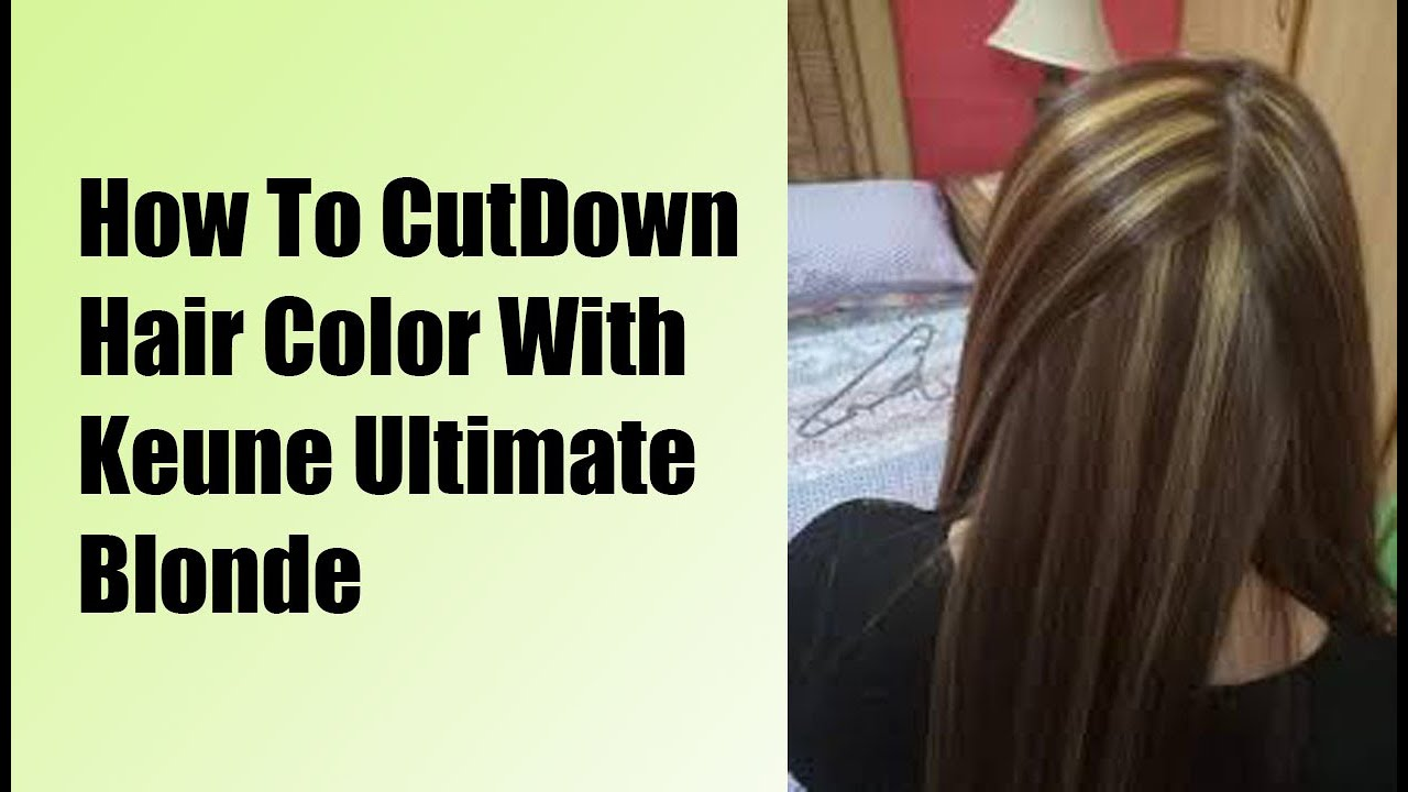Hair Color Cutdown Process With Keune Product Full Method In Urdu