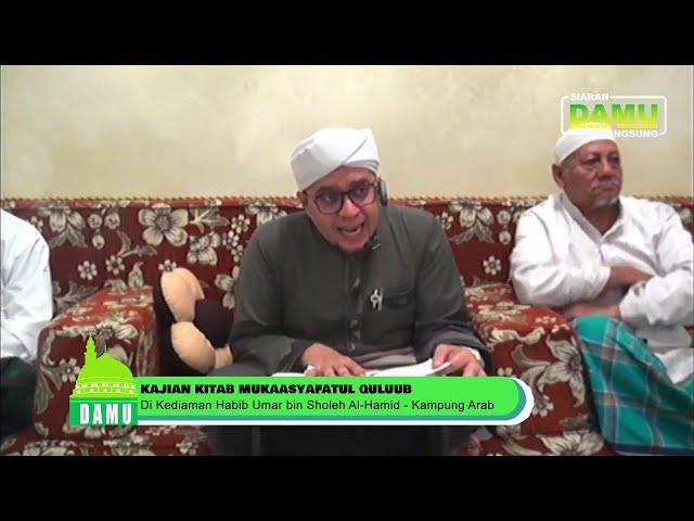 Pembacaan Maulid Ad Diyaullami' Dan Kitab Mukasyafatul Qulub  - 20-07-2019
