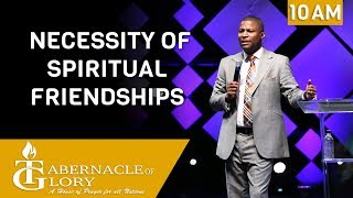 Pastor Gregory Toussaint | Necessity of Spiritual Friendship | TG | 10 AM
