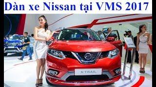 VMS 2017: Khám phá dàn xe Nissan tại triển lãm ô tô Việt Nam 2017