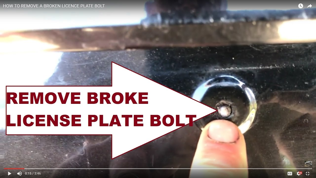 REMOVE A BROKEN LICENCE PLATE BOLT MOST ANY CAR & REMOVE A BROKEN LICENCE PLATE BOLT MOST ANY CAR - YouTube