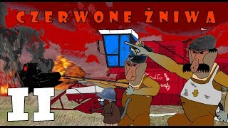 Nosacze Polskości №2#5 cz2   Czerwone Żniwa   część druga