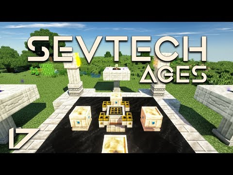 SevTech: Ages EP17 Age 3 + Astral Sorcery Starlight Upgrade