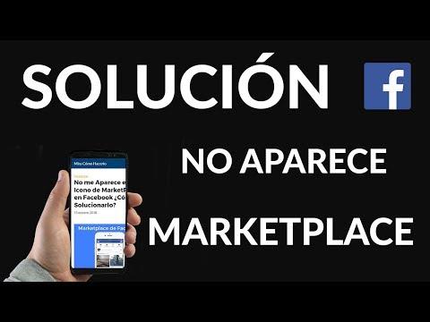 No me Aparece el Icono de MarketPlace en Facebook ¿Cómo Solucionarlo?