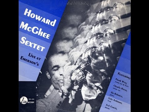 Howard McGhee ‎– Live At Emerson`s (Full Album)
