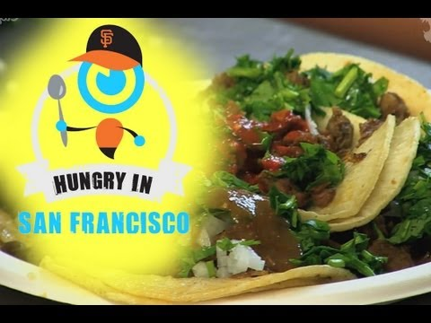 Hungry In... The Mission, San Francisco