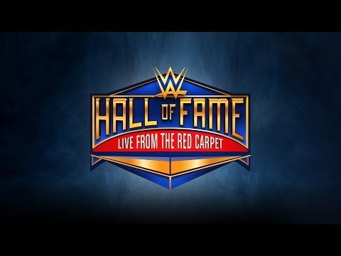WWE Hall of Fame 2017 Red Carpet LIVE: March 31, 2017