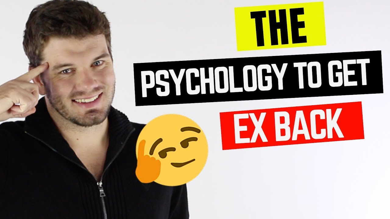 How To Use Psychological Tricks To Make Your Ex Come Back
