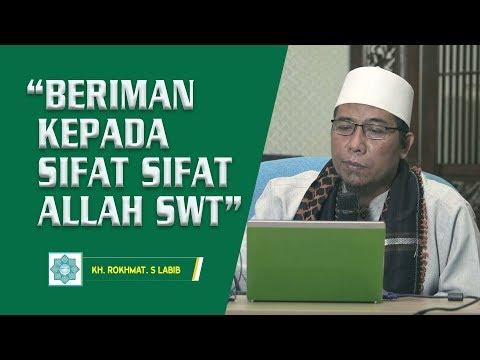 BERIMAN KEPADA SIFAT SIFAT ALLAH SWT
