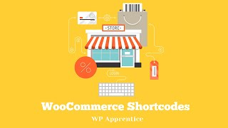 Using WooCommerce Shortcodes to Make Your Store Look Great