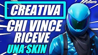 WHO WINS IN CREATIVE GET A SKIN!!! LIVE FORTNITE ITA