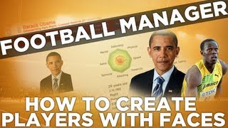 FM Tips - How To Create Your Own Player | Football Manager 2013