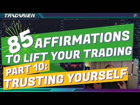 Affirmations 10/12: Trading Trust