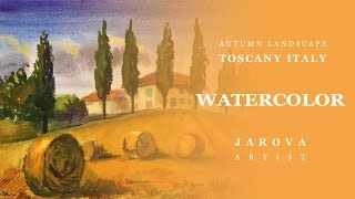 DIY How to Italy Landscape Watercolor  Painting. Online art courses / artist Jarova / Autumn Tuscany