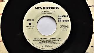 Its True Love , Conway Twitty & Loretta Lynn , 1980 YouTube Videos