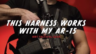 HRT Maximus Harness and Response Placard Review with My AR-15
