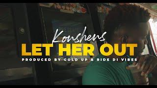 Смотреть клип Konshens - Let Her Out