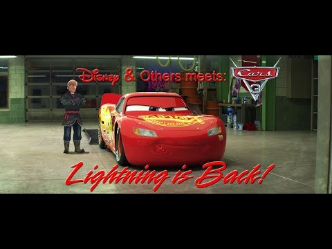 Disney & Others Meets Cars 3 - Lightning Is Back!