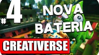 Creativerse - A nova Bateria #4