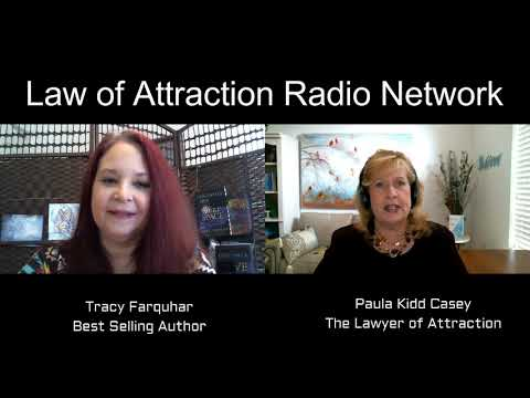 Tracy Farquhar Interview - Paula Kidd Casey - The Lawyer of Attraction - www.lawyerofattraction.com