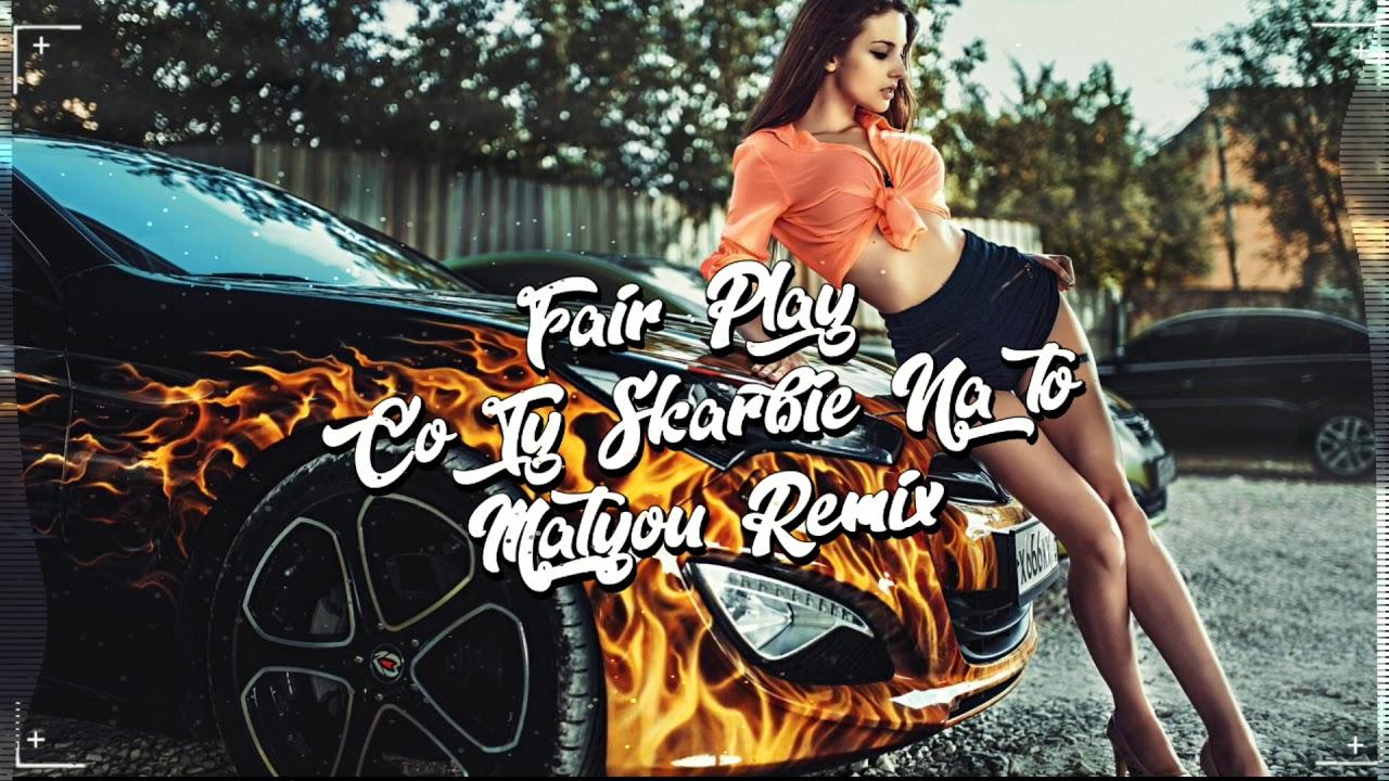 Fair Play - Co Ty Skarbie Na To (Matyou Remix) Disco Polo 2020