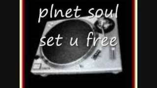 planet soul - set you free