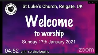 St Luke's Reigate - 17th January 2021