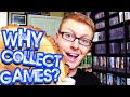 10 Reasons to Collect Video Games!
