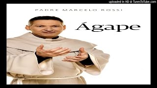 Padre Marcelo Rossi Noites Traiçoeiras Àgape