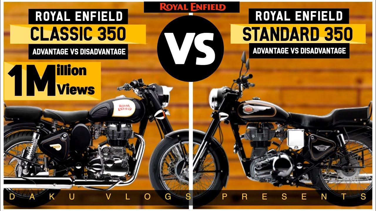 ROYAL ENFIELD STANDARD 350cc VS CLASSIC 350cc