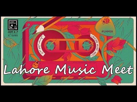 Lahore Music Meet 2018.
