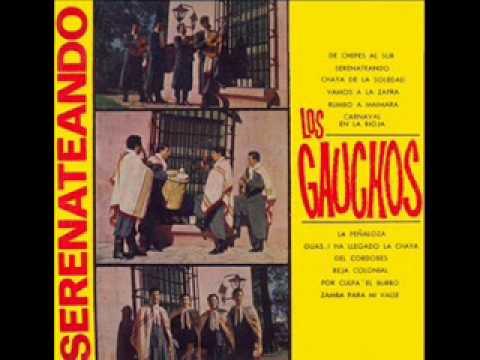 SERENATEANDO - Los Gauchos Riojanos