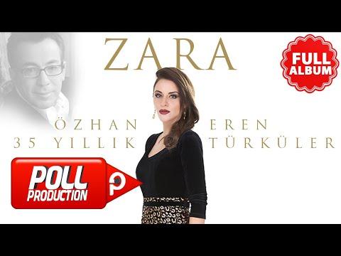 Zara - Özhan Eren 35. Yıl Türküler - ( Full Albüm Dinle )