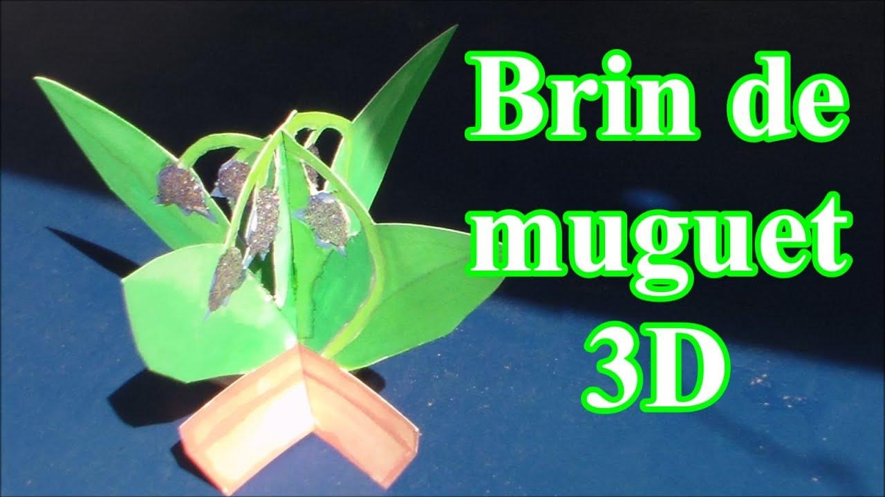 1er Mai Brin De Muguet 3d à Offrir Bricolage Diy Youtube