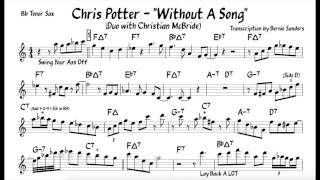 """Chris Potter's Tenor Solo on """"Without A Song"""" (Transcription)"""