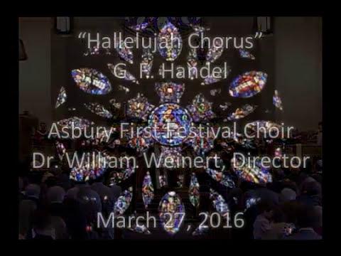 """Hallelujah Chorus"" Asbury First Festival Choir March 27, 2016"