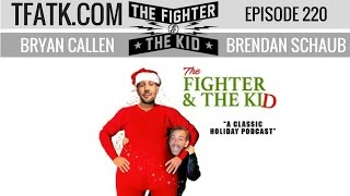 The Fighter and the Kid - Episode 220: Christmas Special
