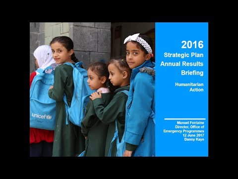 2016 Strategic Plan Annual Results Briefing - HUMANITARIAN ACTION