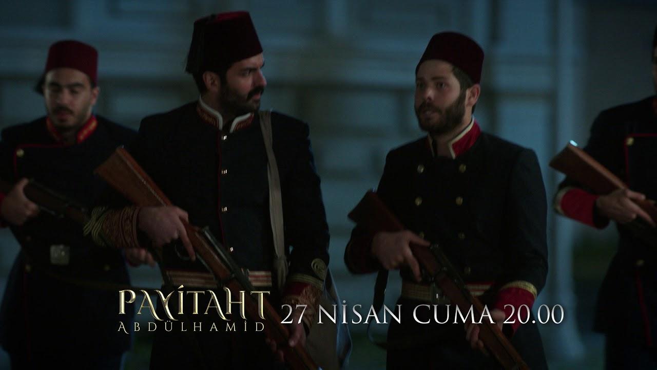 Payitaht Abdülhamid 48. bölüm fragmanı