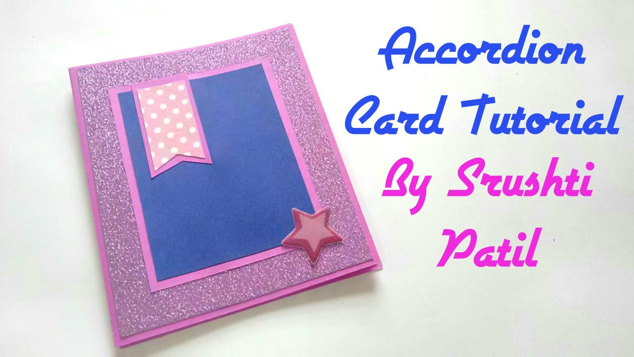 Accordion Card Tutorial By Srushti Patil Youtube