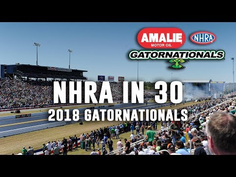 NHRA in 30: 2018 Gatornationals