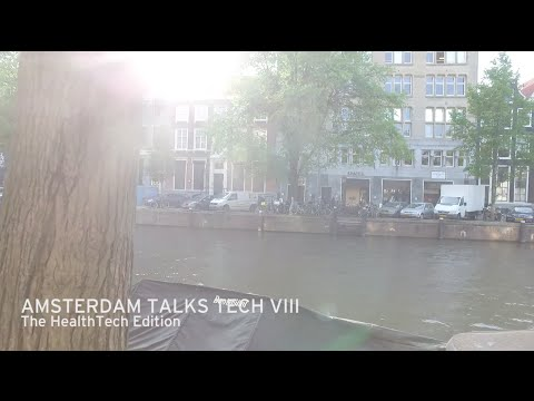 Amsterdam Talks Tech VIII HealthTech Aftermovie