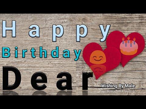 Happy Birthday Dear | Wishing  By Males