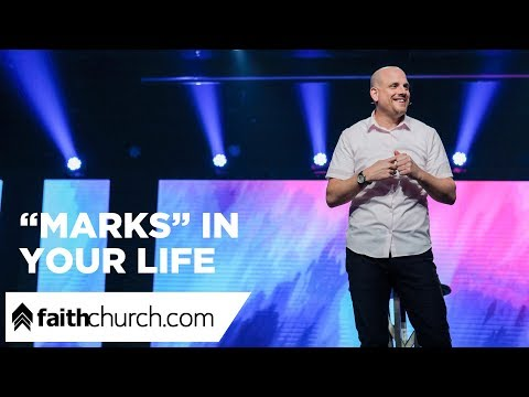"""""""Marks"""" In Your Life - Pastor Phil Clemens"""