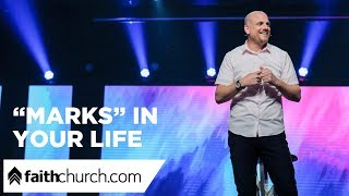 """Marks"" In Your Life - Pastor Phil Clemens"