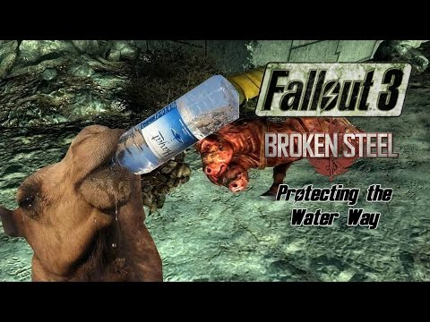 Fallout 3 - Broken Steel DLC - Side Quests - Protecting the Water Way