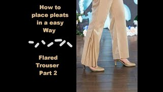 Designer Flared Trousers Cutting and Sewing pleats Part 2