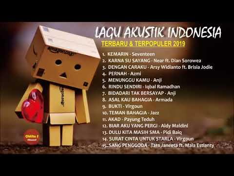 Kompilasi Lagu Akustik Indonesia Terbaru 2019 Teman BersantaiKemarin