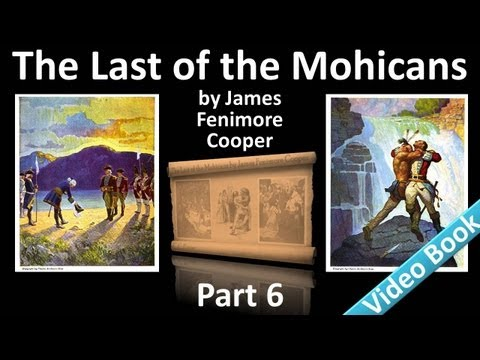 Part 6 - The Last of the Mohicans Audiobook by James Fenimore Cooper (Chs 23-26)