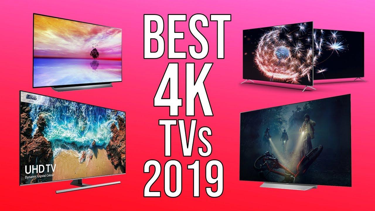Best 4k Tv 2019 Top 10 Best 4k Tvs Of 2019 Youtube